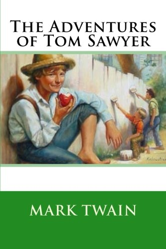 existence change and maturity in the adventures of tom sawyer a novel by mark twain