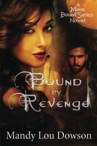 9781503217492: Bound by Revenge (Moon Bound Series) (Volume 2)