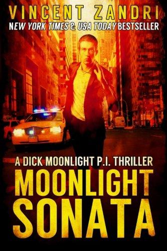 9781503218383: Moonlight Sonata: A Dick Moonlight Thriller No. 7