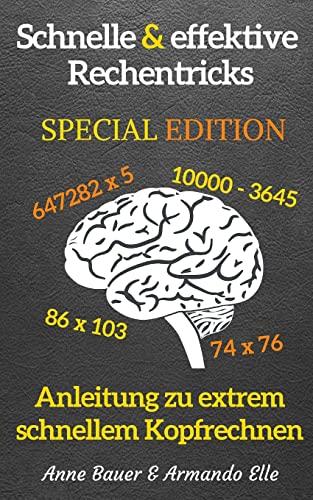 9781503222151: schnelle & effektive Rechentricks SPECIAL EDITION: Anleitung zu extrem schnellem Kopfrechnen (German Edition)