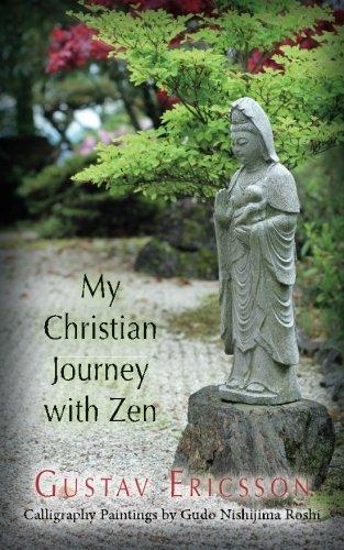 My Christian Journey with Zen: Gustav Ericsson