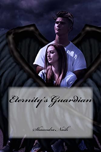 9781503227552: Eternity's Guardian (The Eternity Saga) (Volume 1)