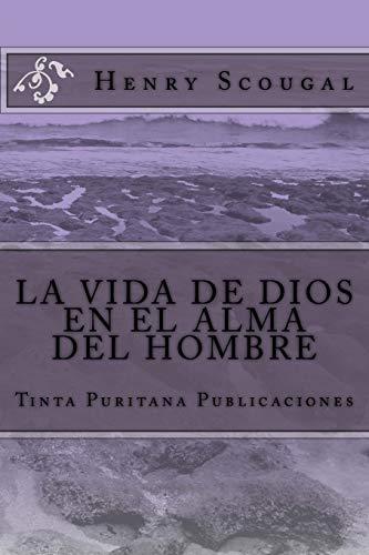 9781503228368: LA VIDA DE DIOS EN EL ALMA DEL HOMBRE (Henry Scougal)