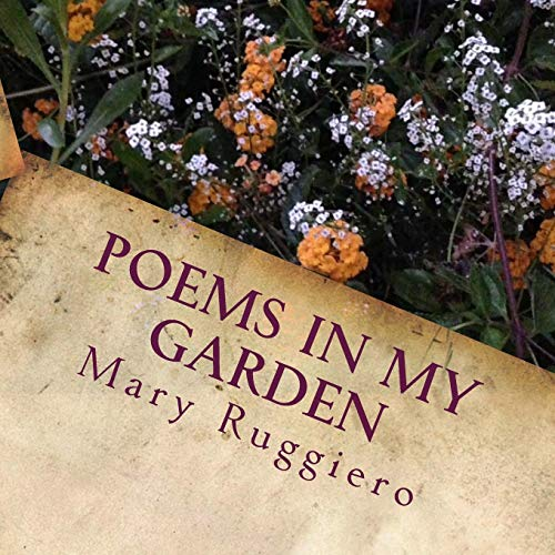 Poems in My Garden (Paperback): Mary Ruggiero