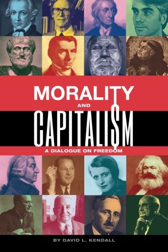 9781503233249: Morality and Capitalism: A Dialogue on Freedom