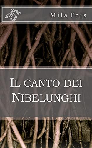 9781503242418: Il canto dei Nibelunghi