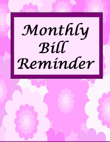 Monthly Bill Reminder: Robinson, Frances P