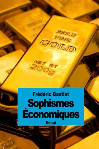 9781503246546: Sophismes Économiques