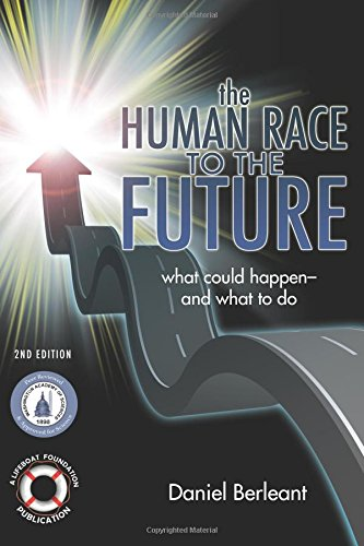 9781503247178: The Human Race to the Future: What Could Happen - and What to Do (2nd edition)