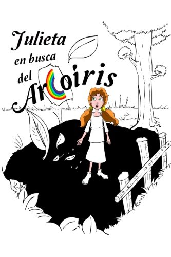 9781503247642: Julieta en busca del arcoiris (Spanish Edition)