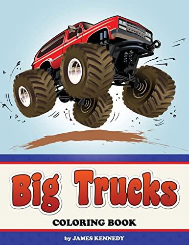 Big Trucks Coloring Book: Kennedy, James