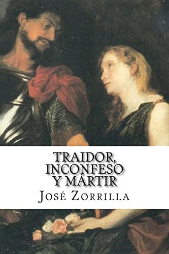 9781503252714: Traidor, inconfeso y mártir