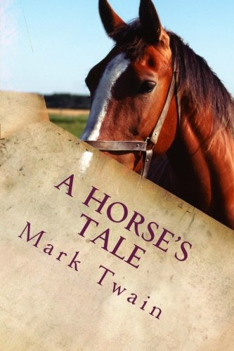 9781503252905: A Horse's Tale (Buffalo Bill's Soldier Boy)