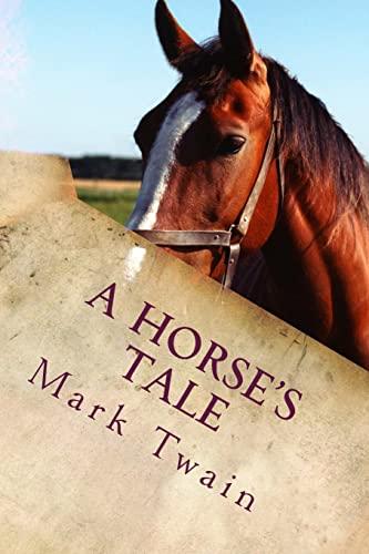 9781503252905: A Horse's Tale (Buffalo Bill's Soldier Boy)