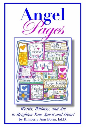 9781503253001: Angel Pages: Words, Whimsy and Art to Brighten Your Spirit and Heart (Volume 1)