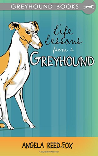 9781503253896: Life Lessons from a Greyhound