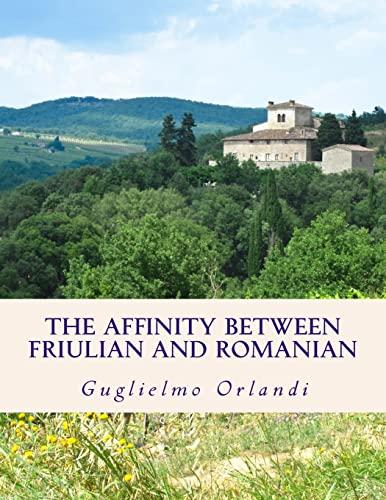 The Affinity Between Friulian and Romanian: In: Guglielmo Orlandi