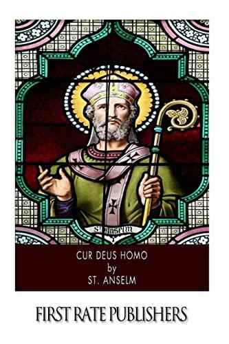 Cur Deus Homo: St. Anselm