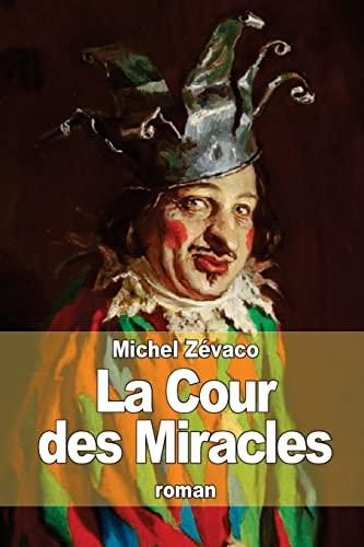 9781503256170: La Cour des Miracles