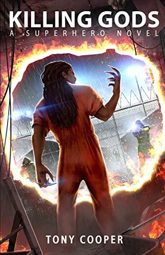 9781503258624: Killing Gods: A Superhero Novel (The 'Powerless' Superhero Novel Series) (Volume 2)