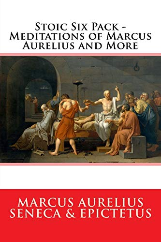9781503259430: Stoic Six Pack - Meditations of Marcus Aurelius and More: The Complete Stoic Collection