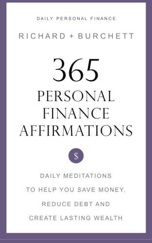 9781503263284: 365 Personal Finance Affirmations: Daily Meditations to Help You Save Money, Reduce Debt and Create Lasting Wealth