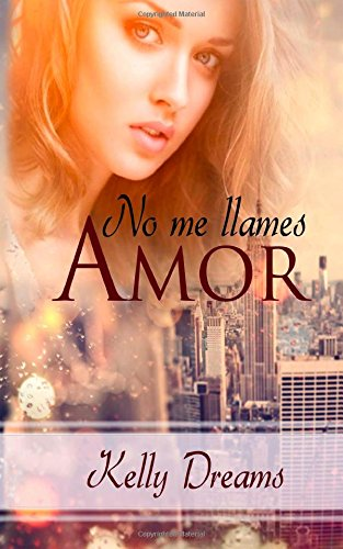9781503265097: No me llames, Amor (Club Erotic Memories) (Volume 1) (Spanish Edition)
