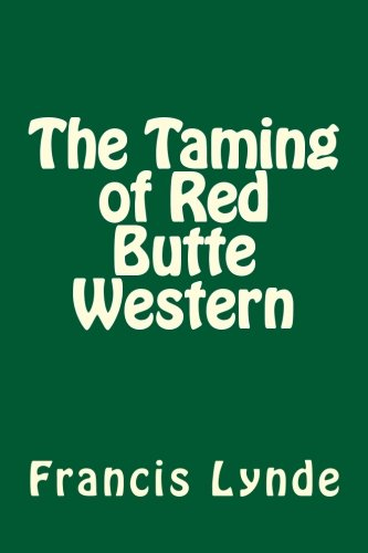 9781503267831: The Taming of Red Butte Western