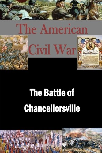 The Battle of Chancellorsville (Paperback): Matthew Forney Steele