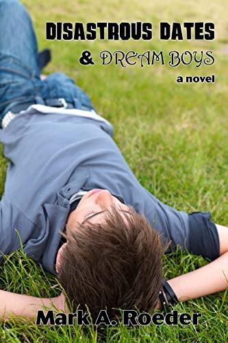 9781503272071: Disastrous Dates & Dream Boys