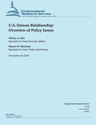 9781503276765: U.S.-Taiwan Relationship: Overview of Policy Issues