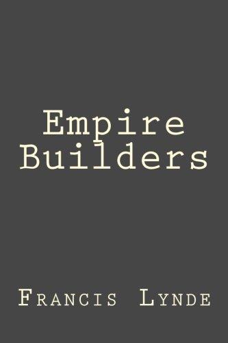 9781503286153: Empire Builders