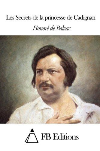 9781503288461: Les Secrets de la princesse de Cadignan (French Edition)