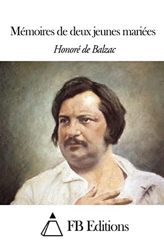 9781503289376: Mémoires de deux jeunes mariées (French Edition)