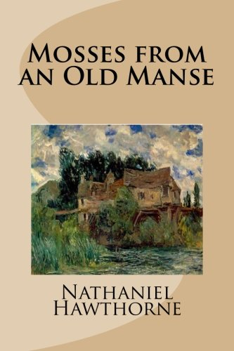 9781503289567: Mosses from an Old Manse