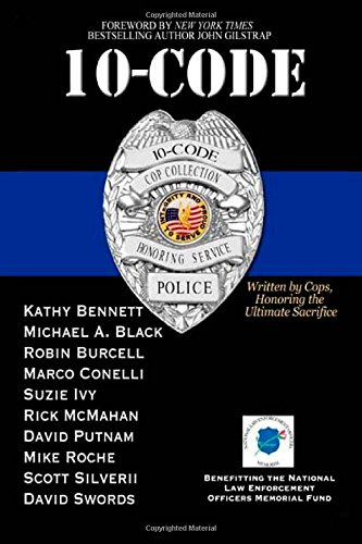 9781503293229: 10-Code: Written by Cops, Honoring the Ultimate Sacrifice