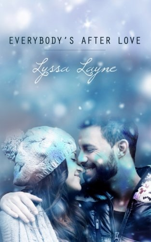 Everybody's After Love: Layne, Lyssa