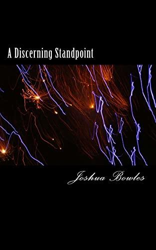 9781503297876: A Discerning Standpoint: The beginning of an Awakening