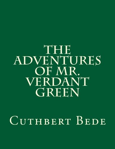 9781503301894: The Adventures of Mr. Verdant Green