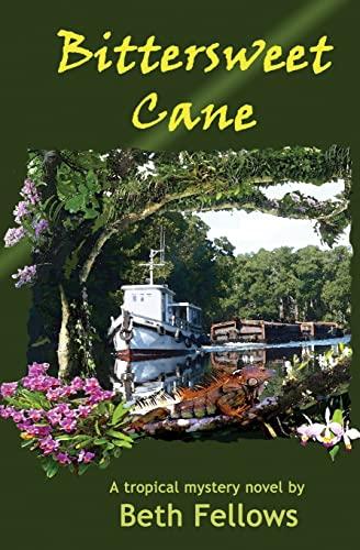 Bittersweet Cane: A Tropical Mystery Novel (Mabel: Fellows, Beth