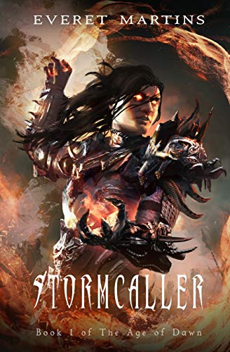 Stormcaller (The Age of Dawn) (Volume 1): Martins, Everet
