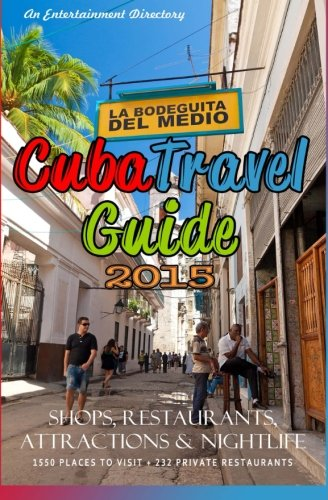 Cuba Travel Guide 2015: Shops, Restaurants, Attractions and Nightlife: Castro, Yardley G.