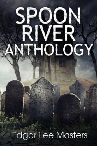 9781503315235: Spoon River Anthology