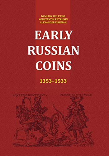 9781503317888: Early Russian Coins