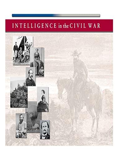 9781503321328: Intelligence in the Civil War