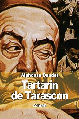 9781503321625: Aventures prodigieuses de Tartarin de Tarascon