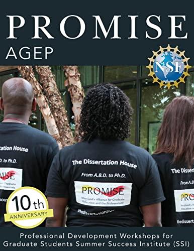 9781503321779: PROMISE AGEP: Professional Development Workshops for Graduate Students Summer Success Institute (SSI)