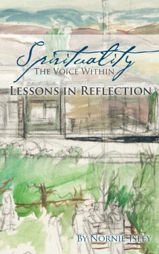 9781503322844: Spirituality: The Voice Within: Lessons in Reflection