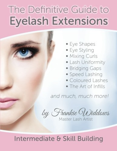 9781503324282: The Definitive Guide To Eyelash Extensions Manual
