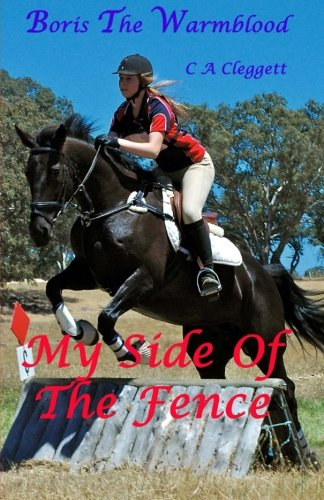 9781503327214: Boris The Warmblood - My Side Of The Fence